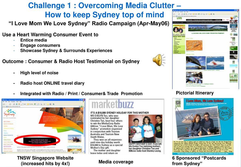 Challenge 1 : Overcoming Media Clutter –