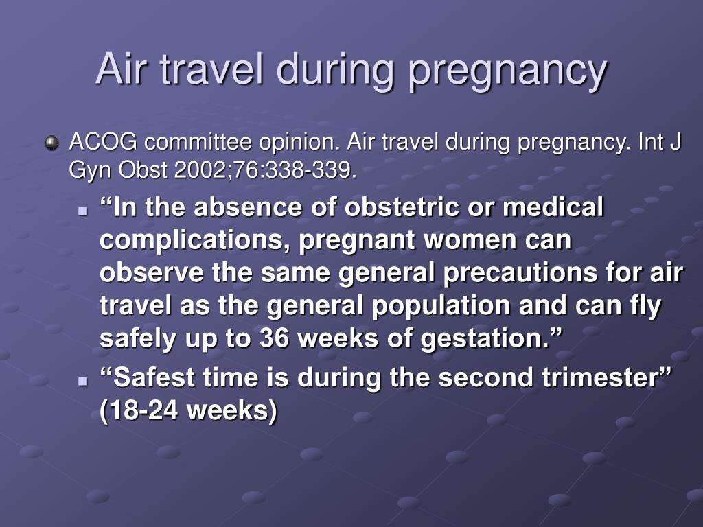 Air travel during pregnancy
