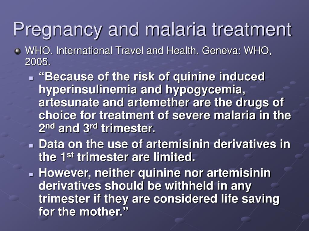 Pregnancy and malaria treatment