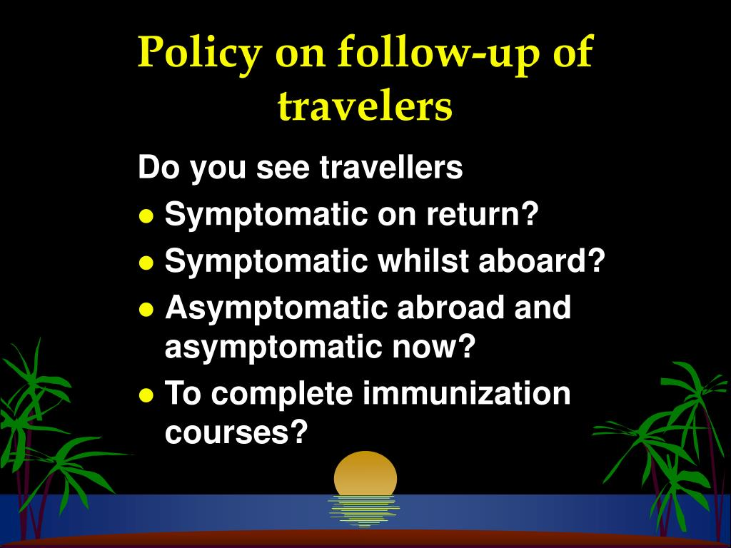 Policy on follow-up of travelers