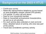 background on the 2003 4 atus