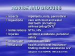 advise and discuss