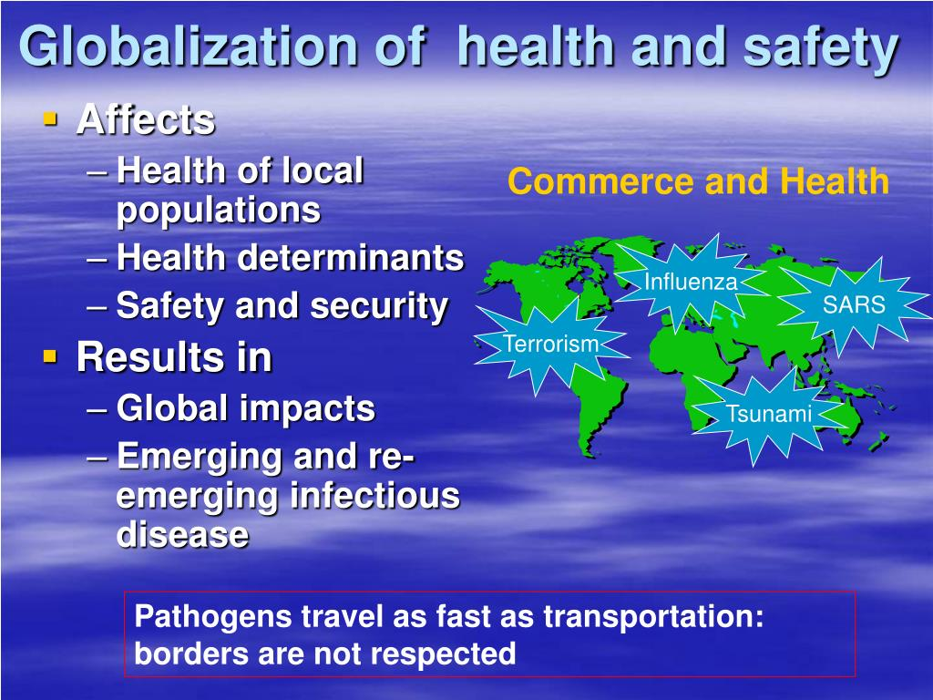 Globalization of  health and safety