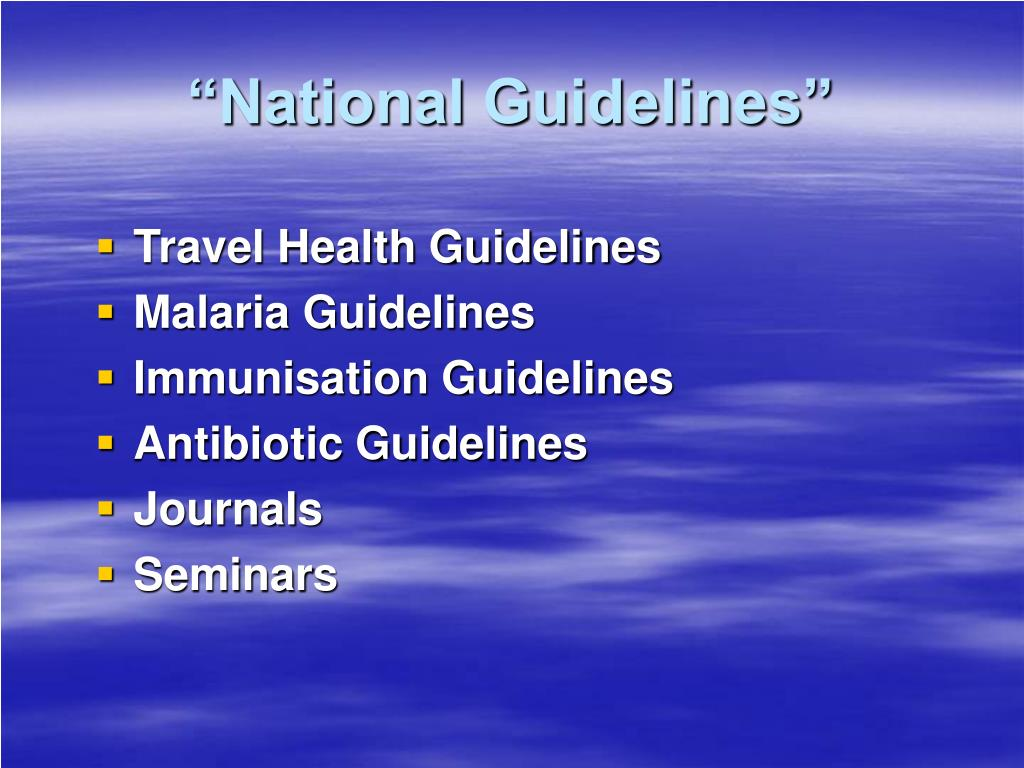 """""""National Guidelines"""""""