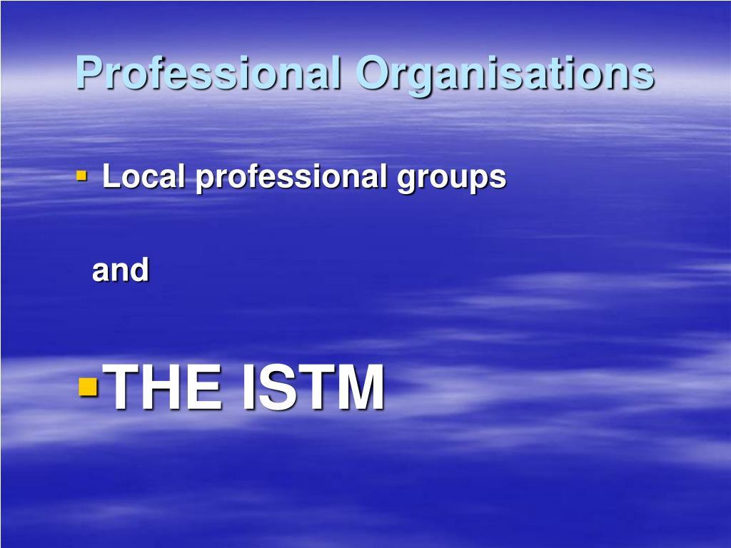 Professional Organisations