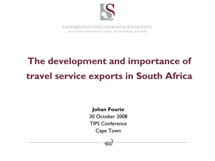 The development and importance of travel service exports in south africa l.jpg
