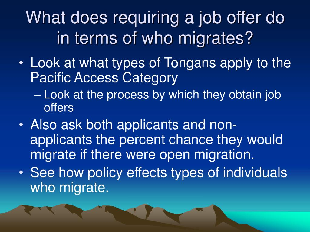 What does requiring a job offer do in terms of who migrates?