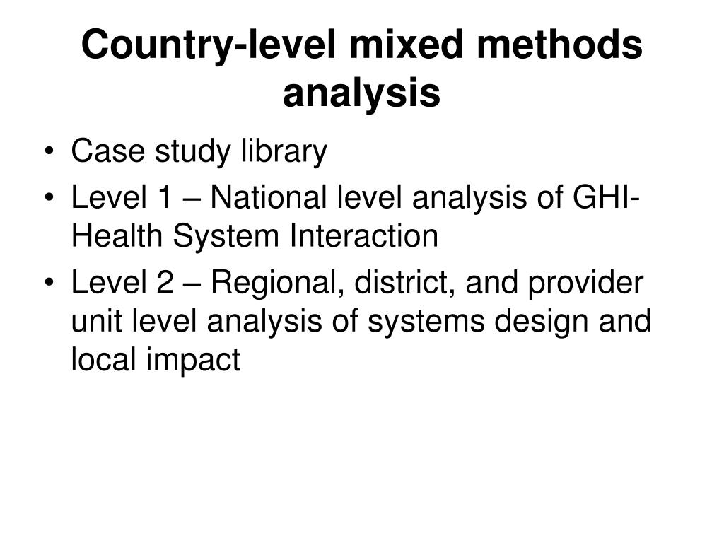 Country-level mixed methods analysis