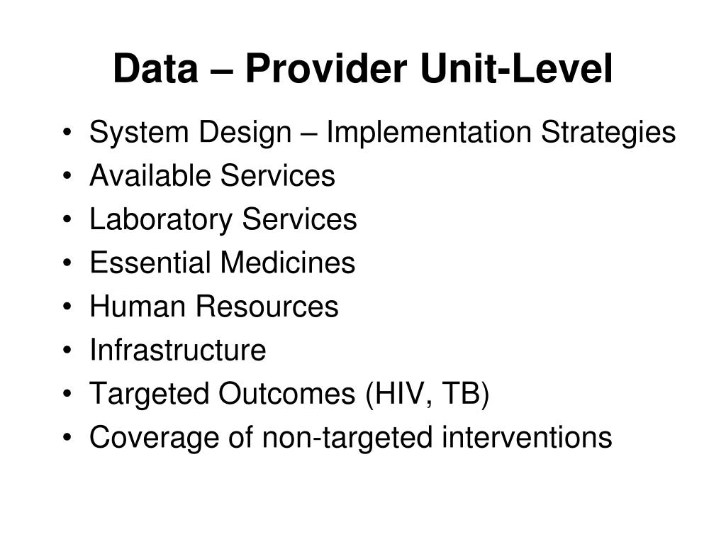 Data – Provider Unit-Level