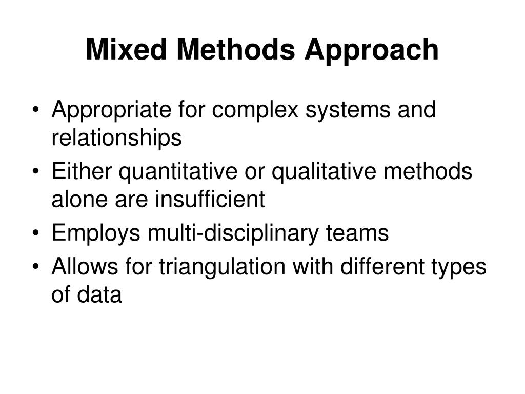 Mixed Methods Approach