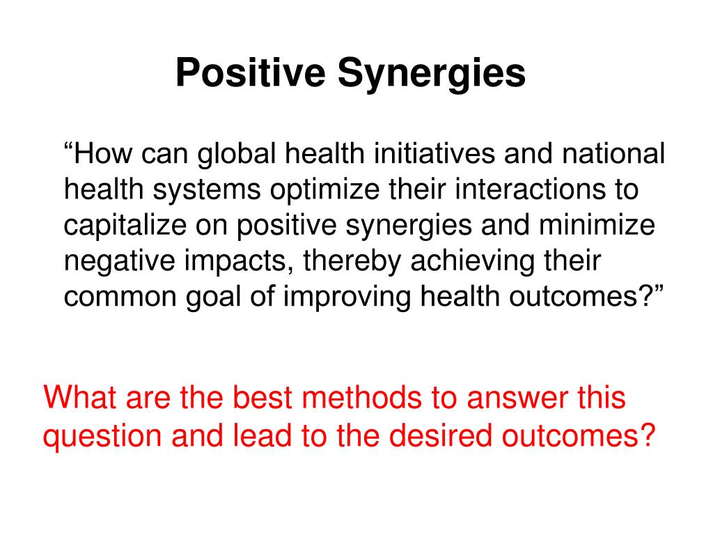 Positive Synergies
