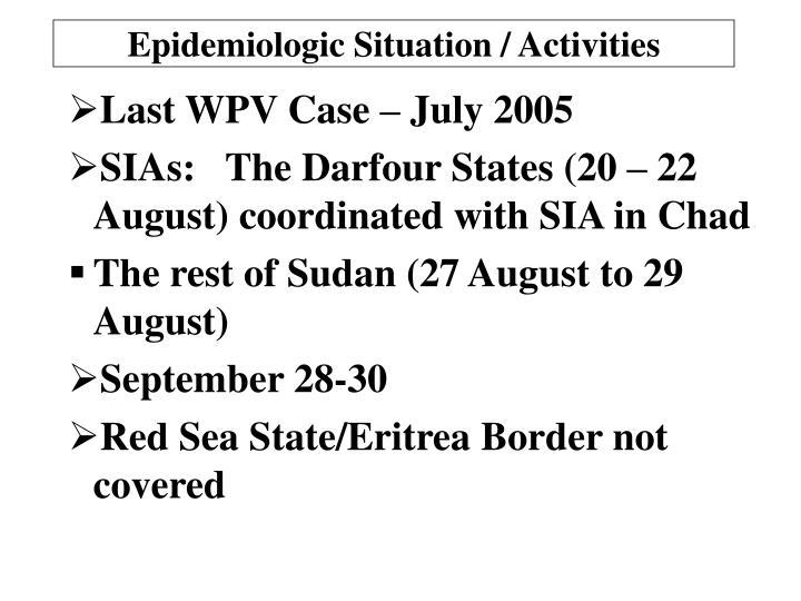 Epidemiologic Situation / Activities