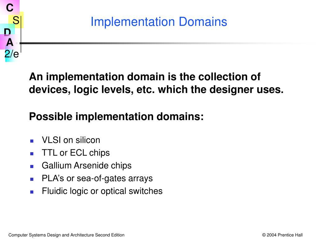 Implementation Domains
