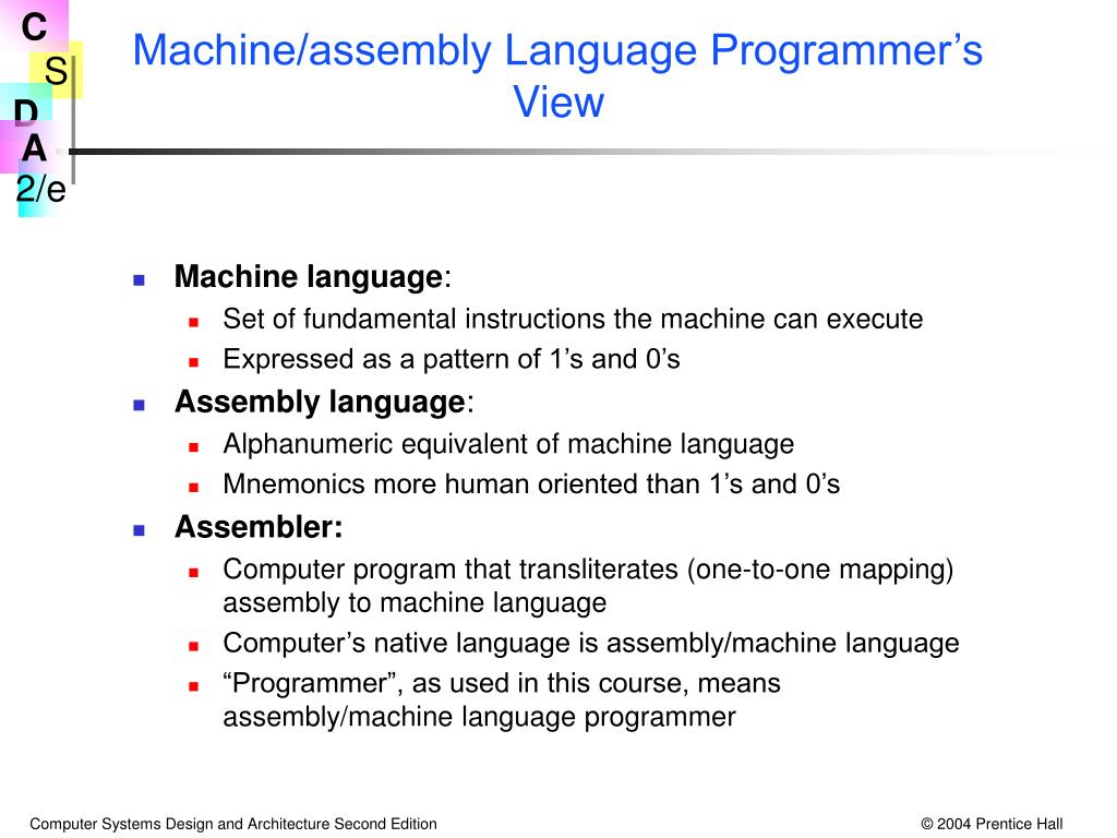 Machine/assembly Language Programmer's View