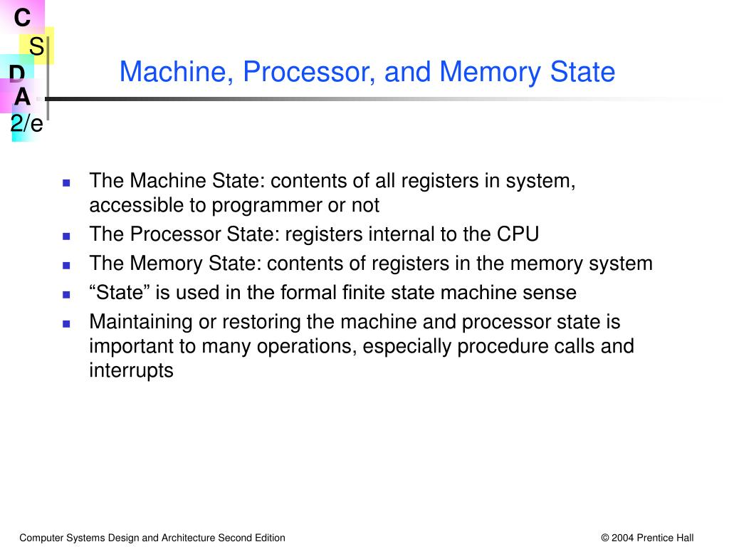 Machine, Processor, and Memory State