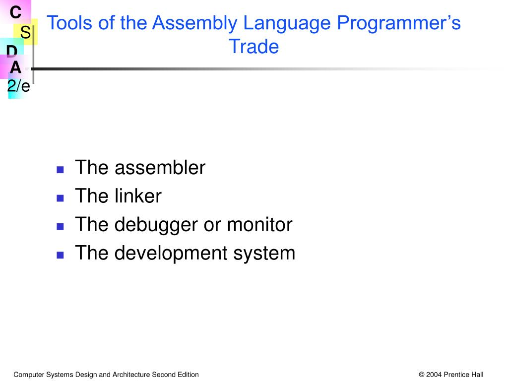 Tools of the Assembly Language Programmer's Trade