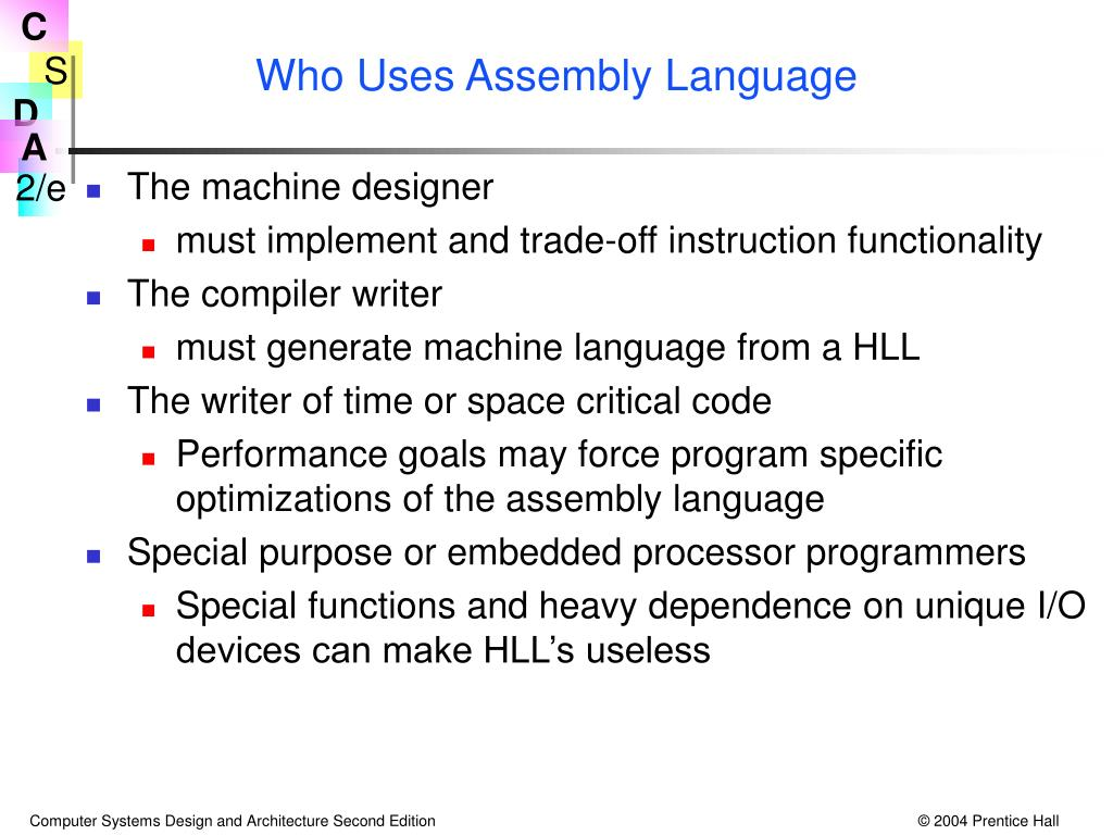 Who Uses Assembly Language