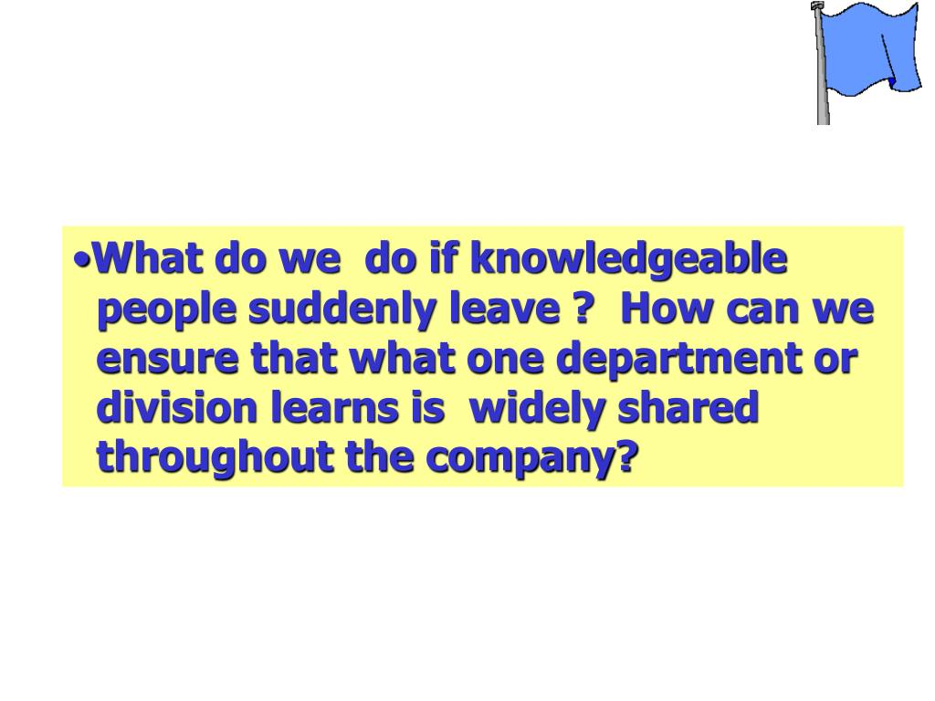 What do we  do if knowledgeable