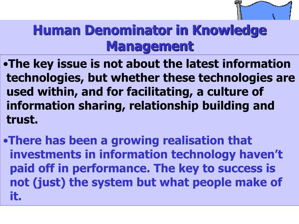 Human Denominator in Knowledge Management