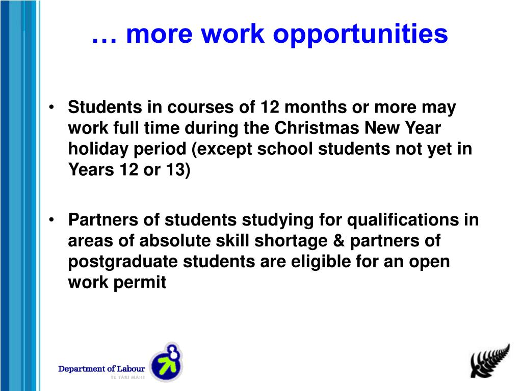 … more work opportunities