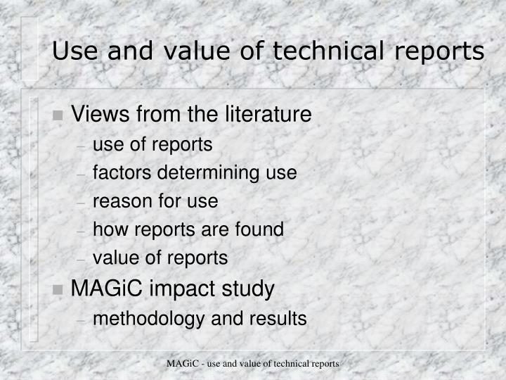 Use and value of technical reports2