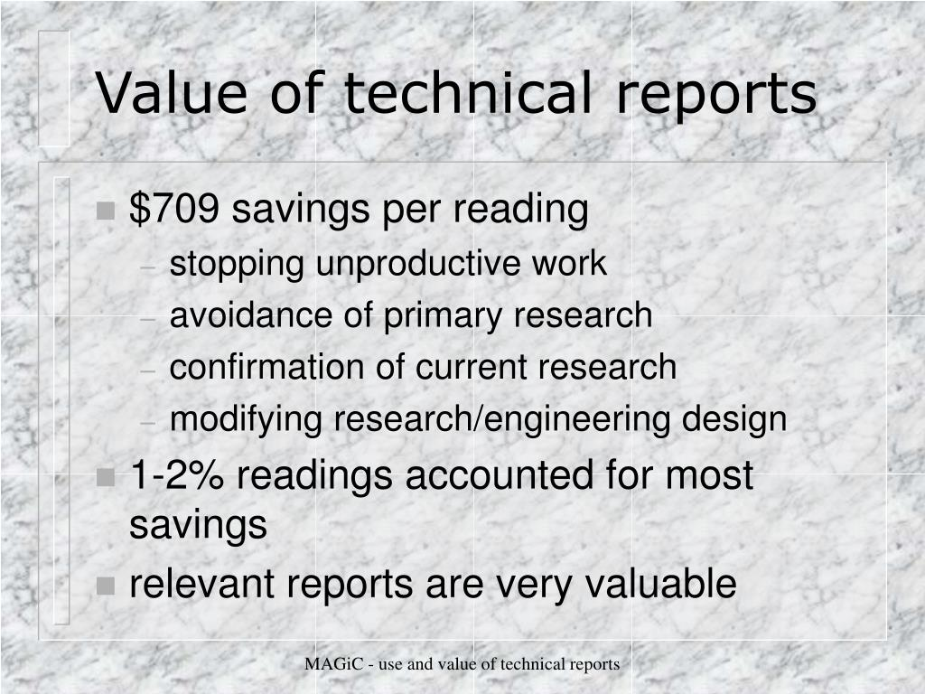 Value of technical reports