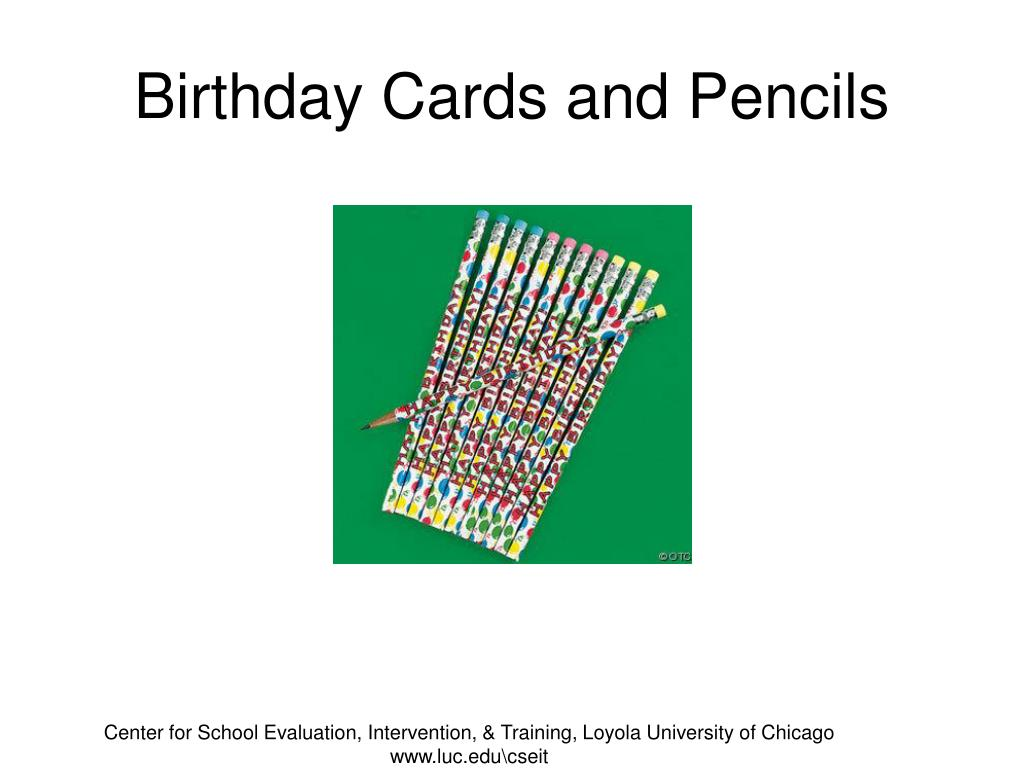 Birthday Cards and Pencils