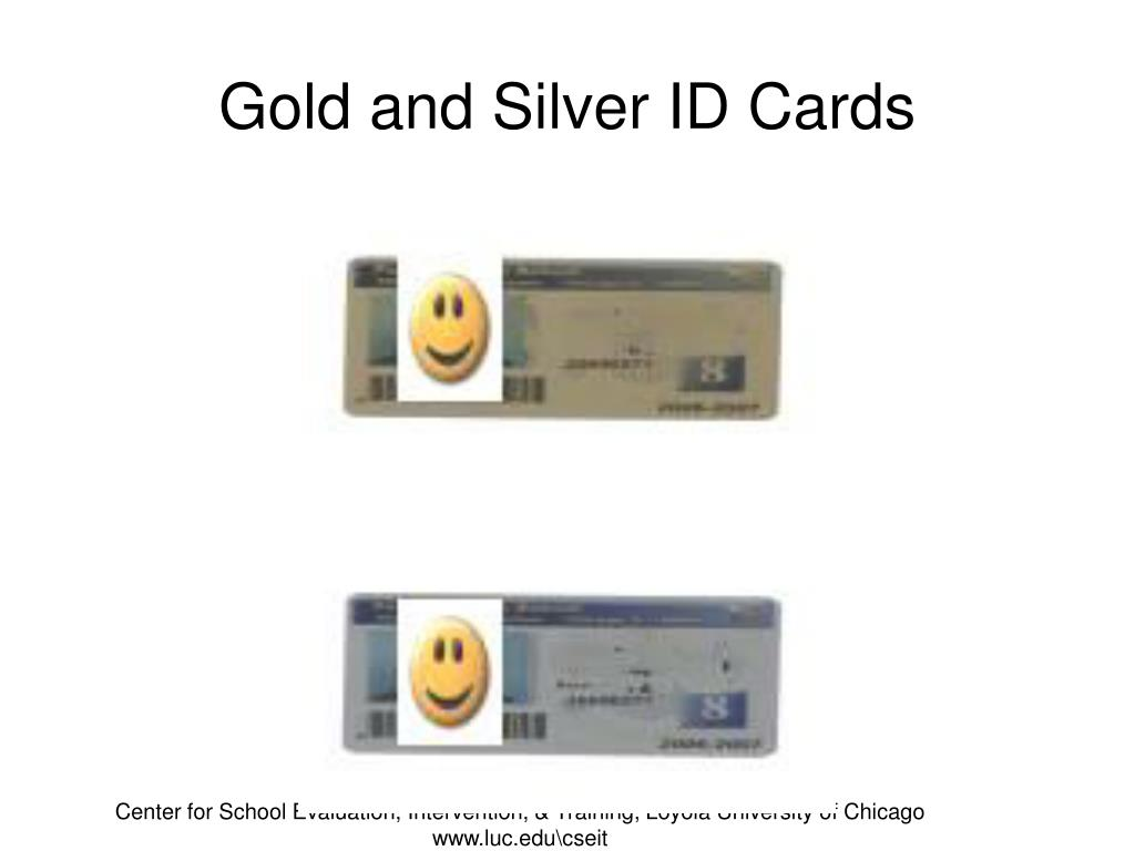 Gold and Silver ID Cards