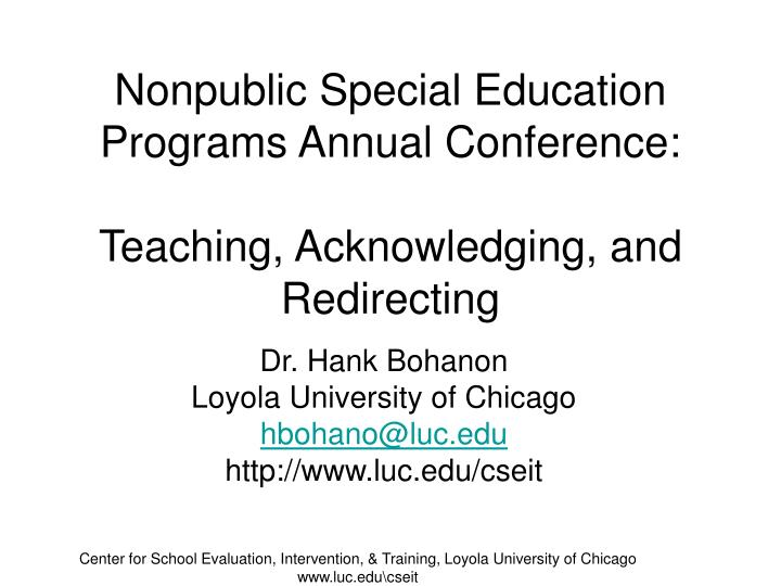 Nonpublic special education programs annual conference teaching acknowledging and redirecting l.jpg
