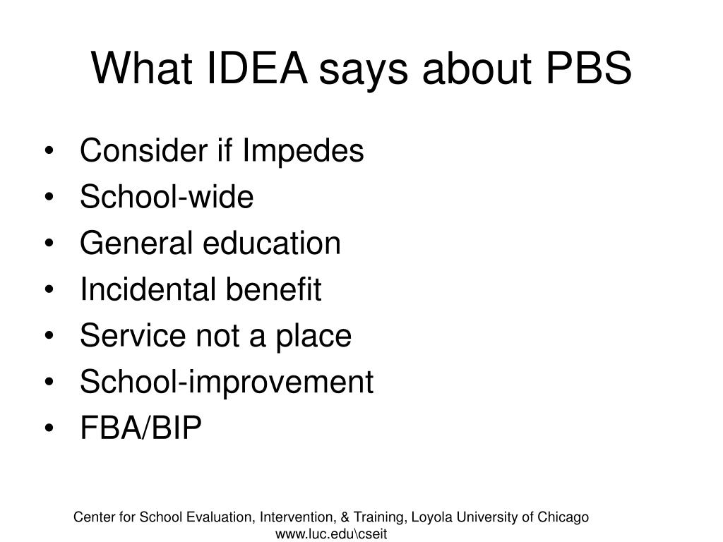 What IDEA says about PBS