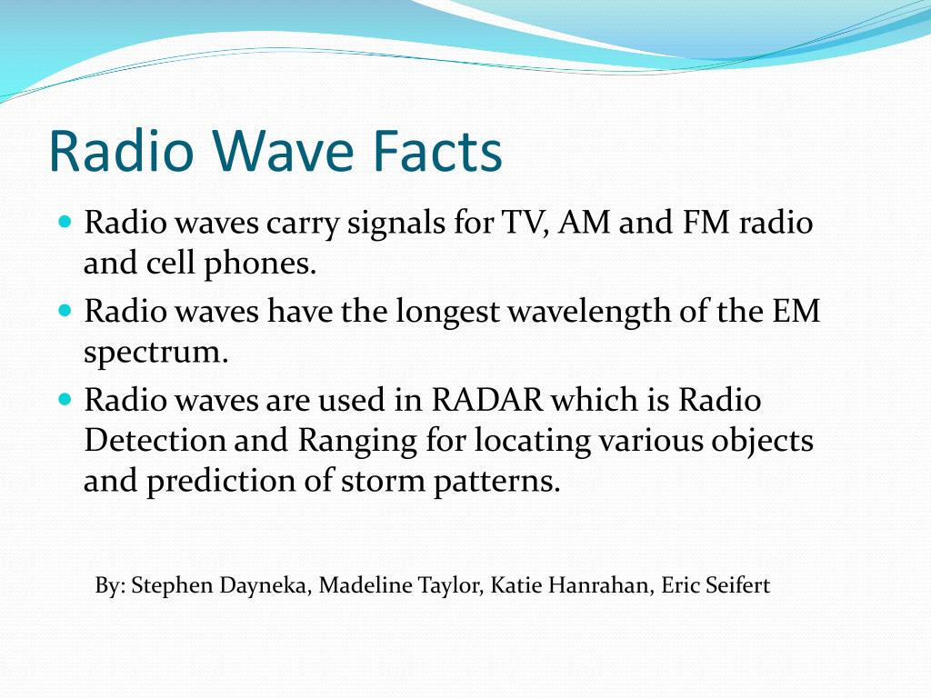 Radio Wave Facts