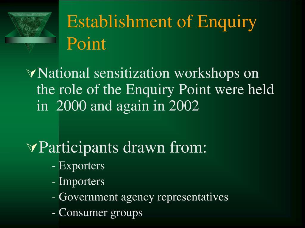 Establishment of Enquiry Point