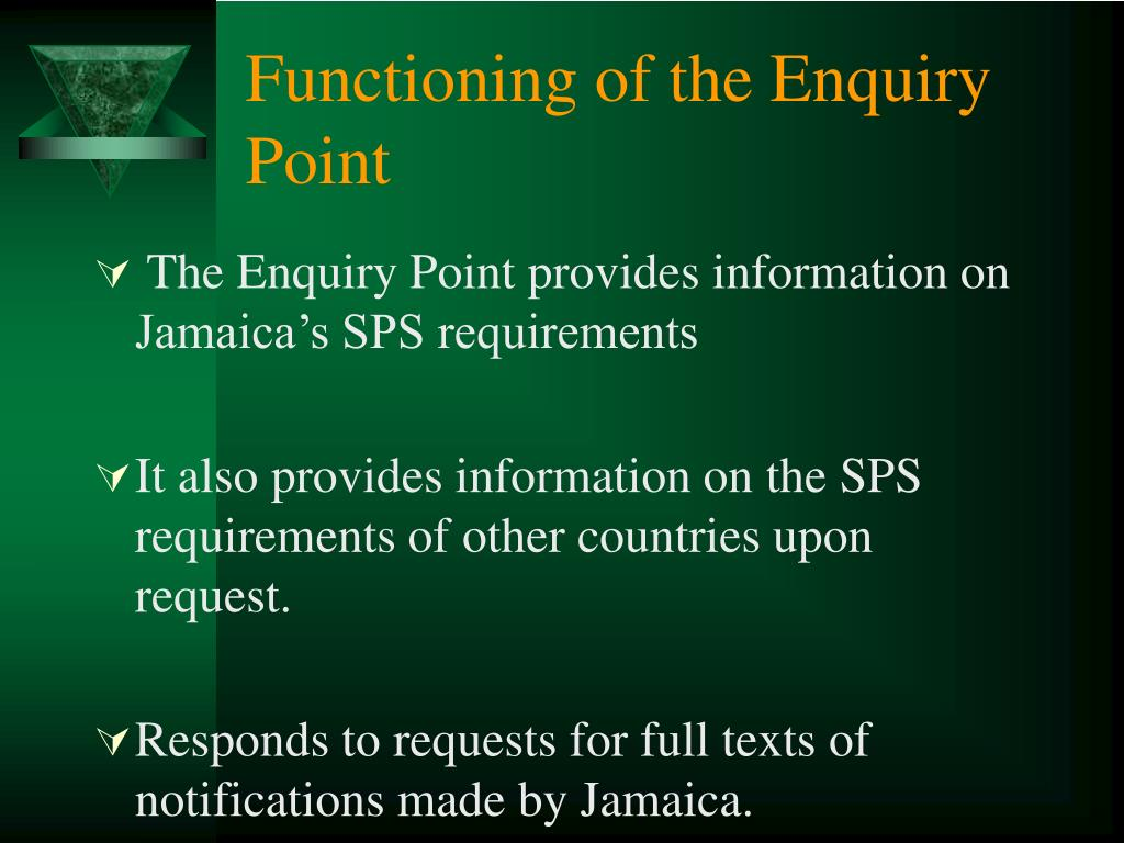 Functioning of the Enquiry Point