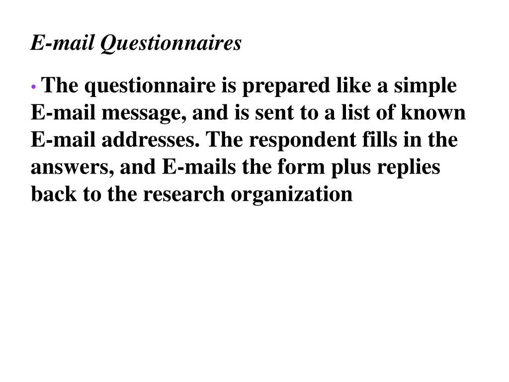 E-mail Questionnaires