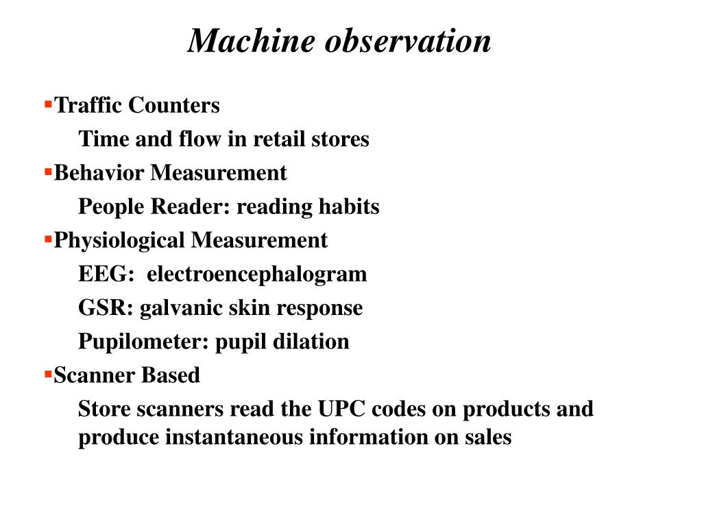 Machine observation