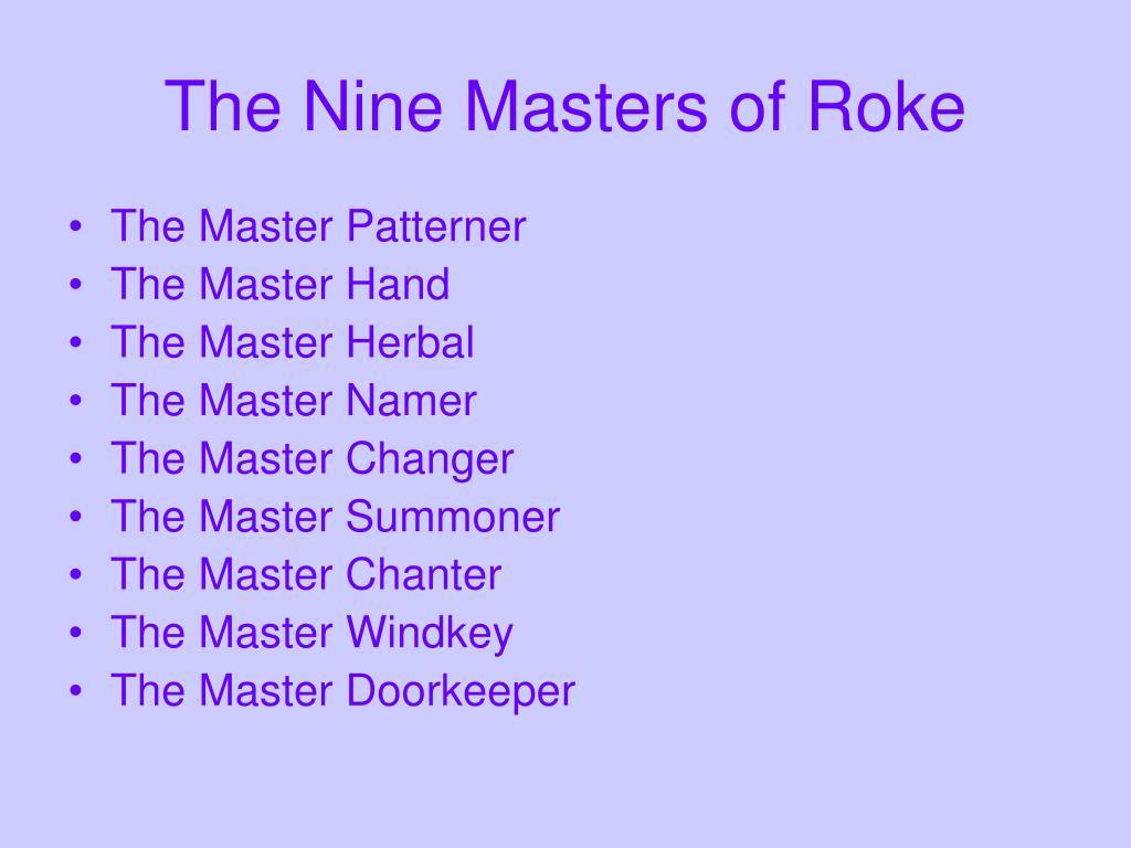 The Nine Masters of Roke