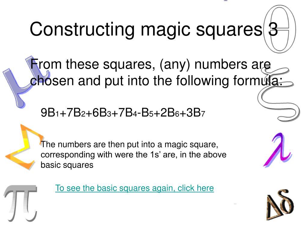 Constructing magic squares 3