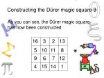 constructing the d rer magic square 3