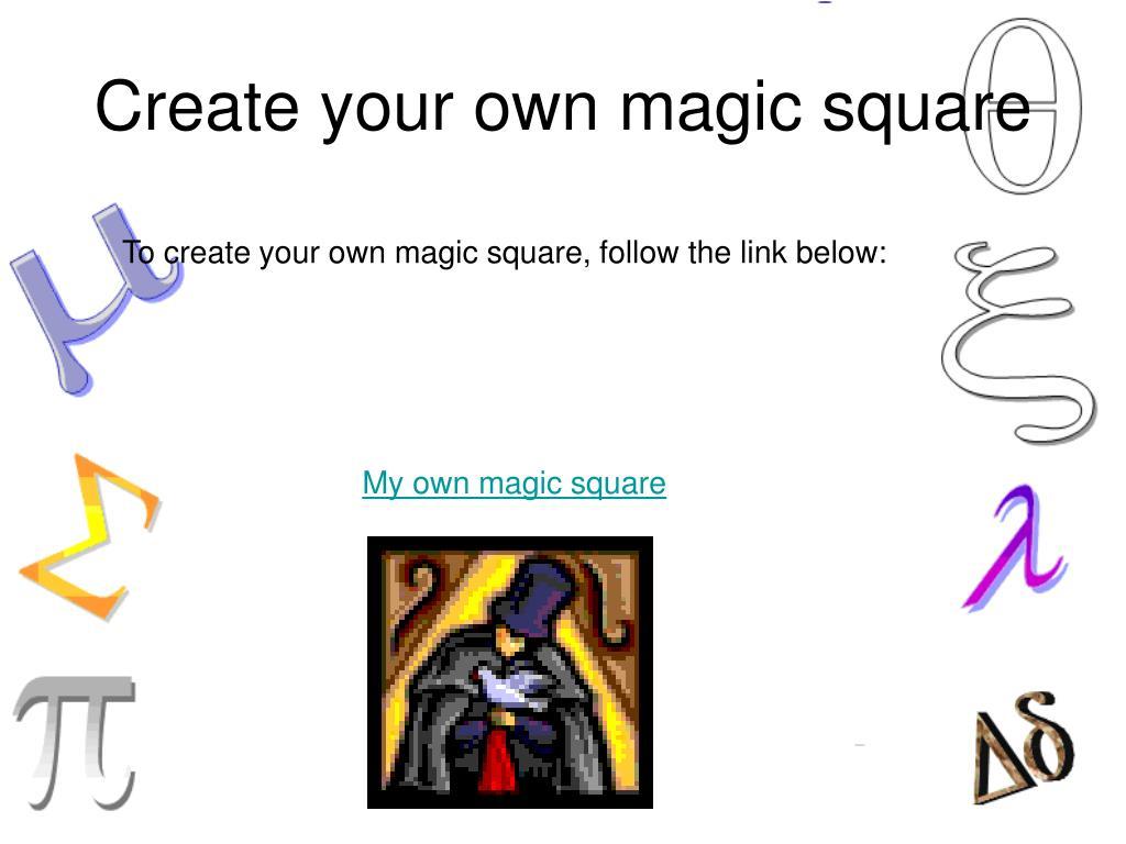 Create your own magic square