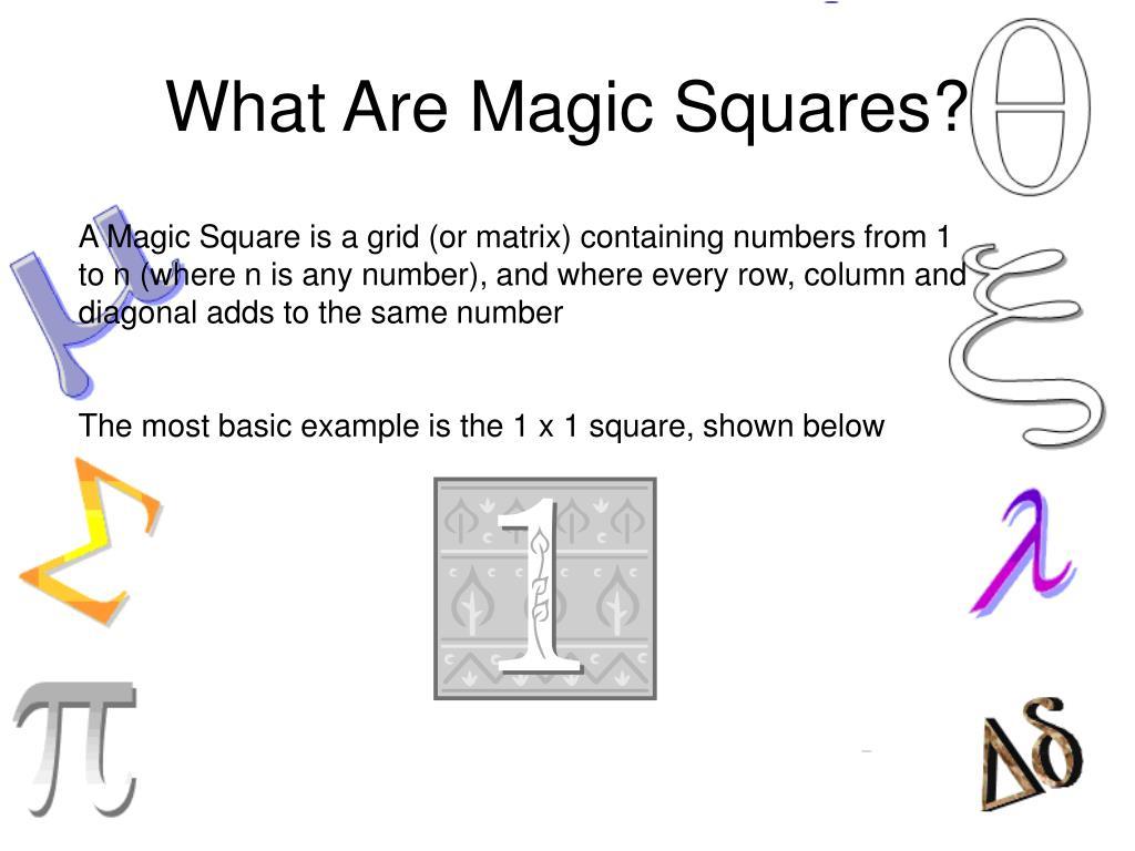 What Are Magic Squares?