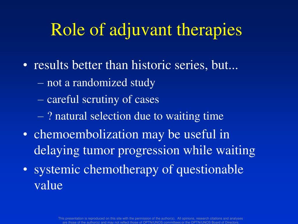 Role of adjuvant therapies