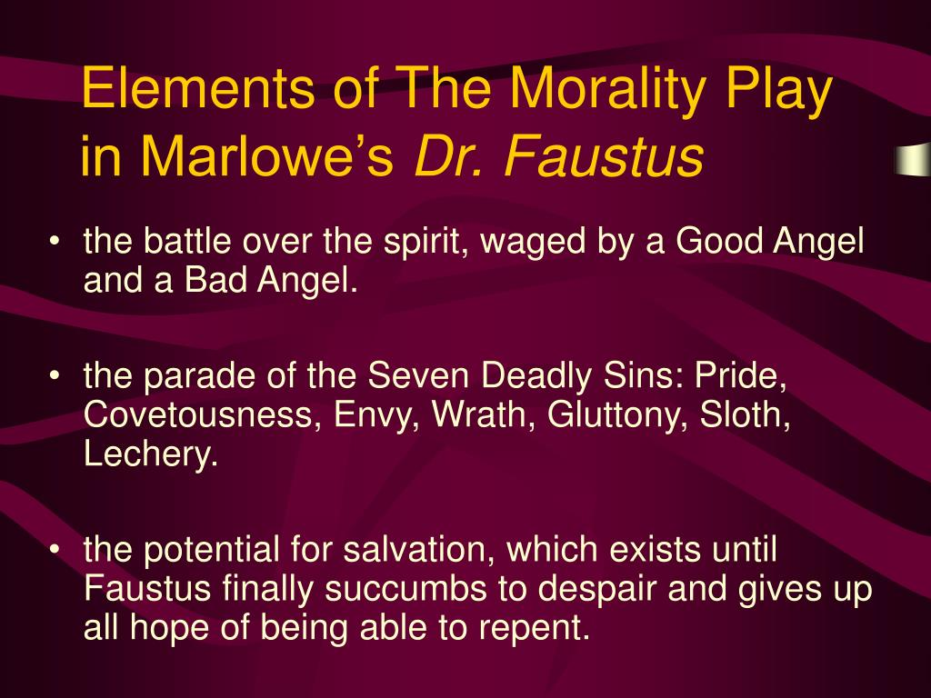 Elements of The Morality Play in Marlowe's