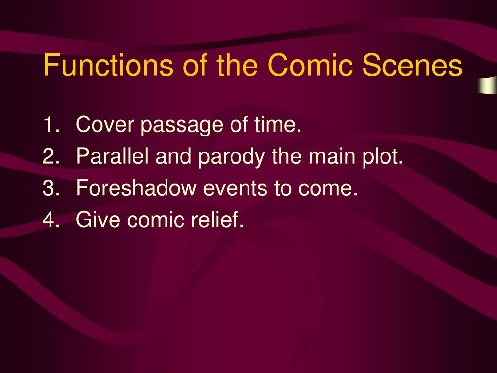 Functions of the Comic Scenes