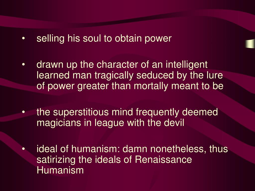 selling his soul to obtain power