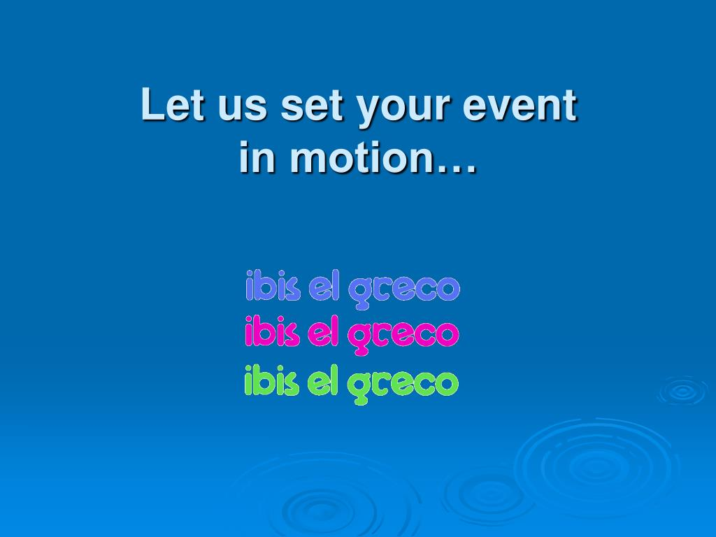 Let us set your event