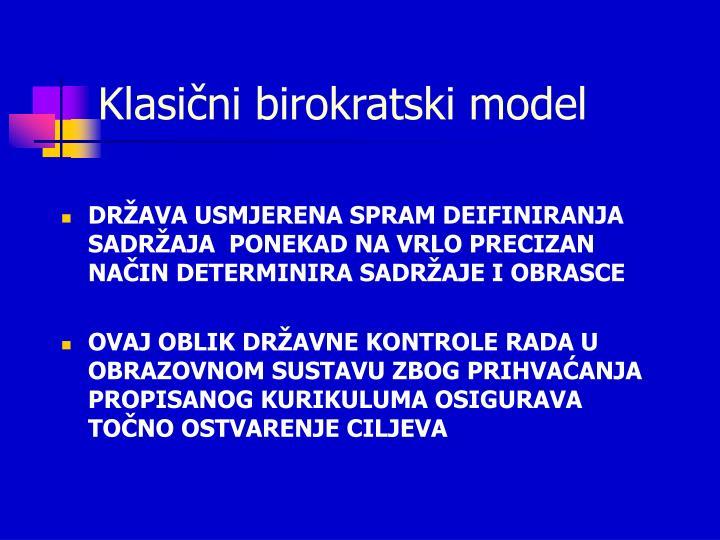 Klasični birokratski model