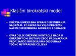klasi ni birokratski model