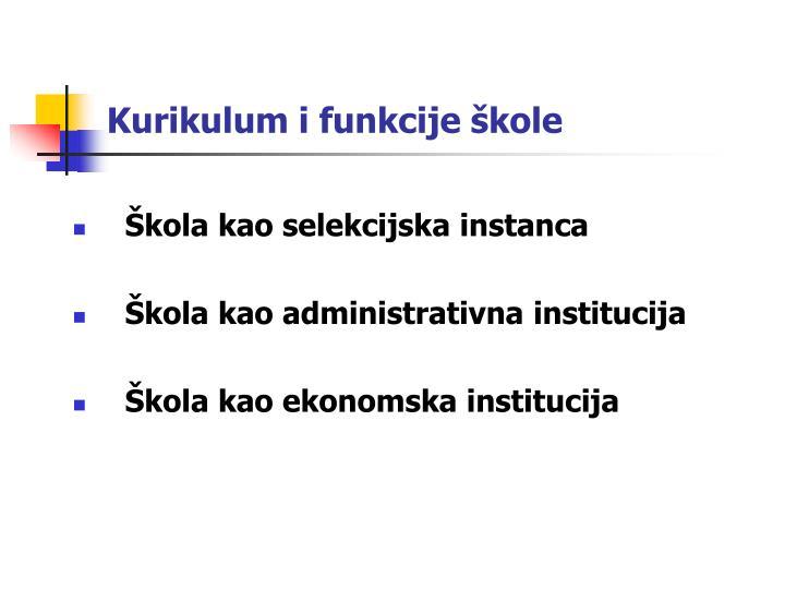 Kurikulum i funkcije škole