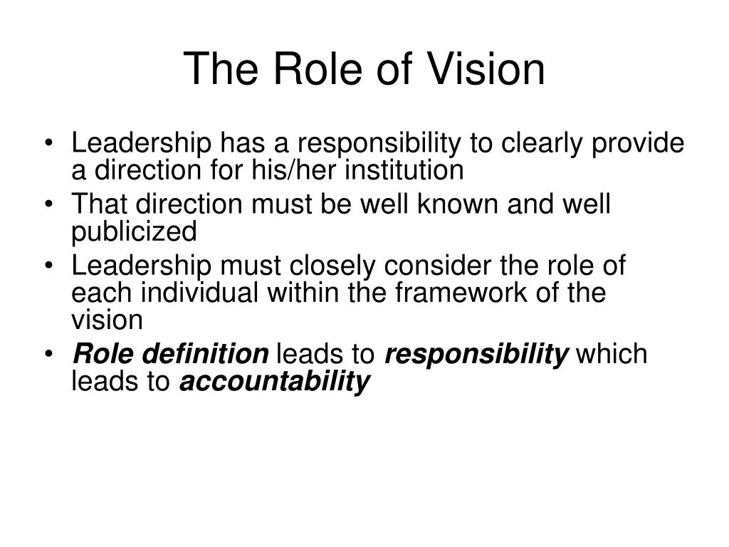 The Role of Vision