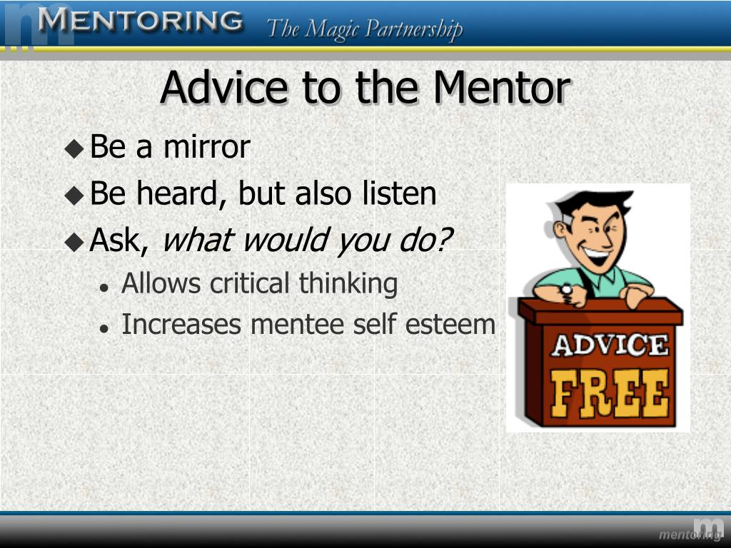 Advice to the Mentor